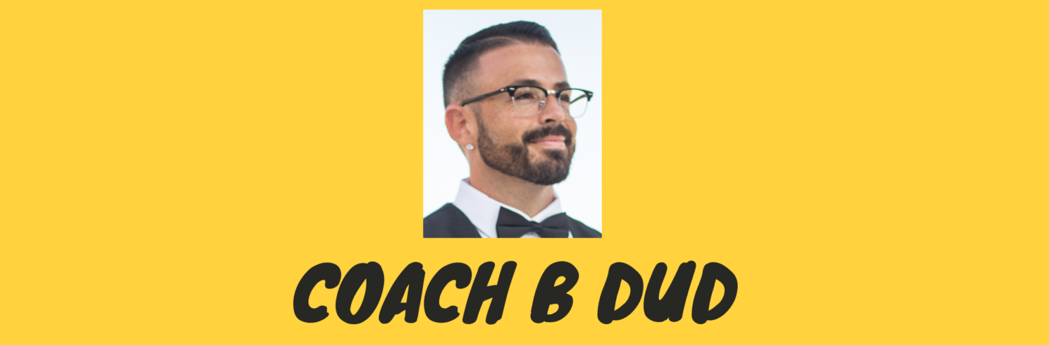 Coach B Duds Blog